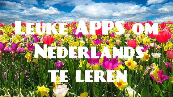 Leuke APPS om Nederlands te leren