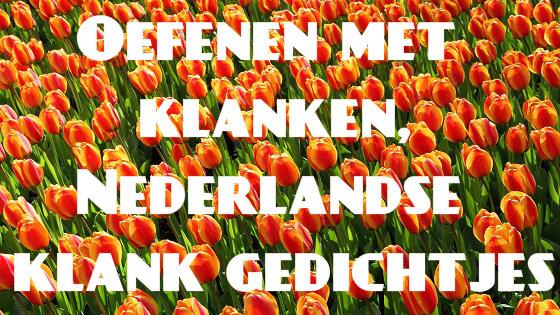 Oefenen met klanken, Nederlandse klank gedichtjes