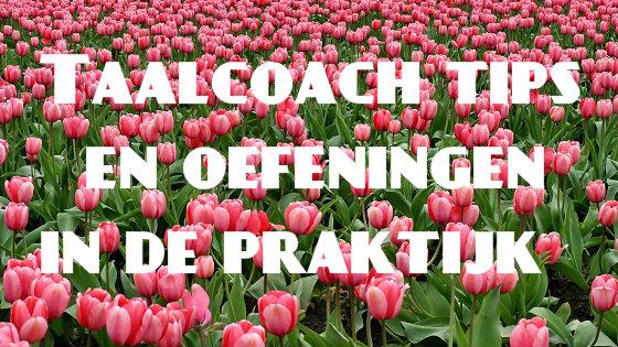 Taalcoach tips en oefeningen in de praktijk