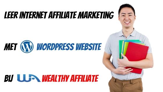 Leer Internet Affiliate Marketing met WordPress Website bij Wealthy Affiliate